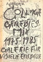 """Das Buch """"Collage Geklebtes Mix 1975 - 1985"""" von Bernd Löbach-Hinweiser präsentierte eine Bestandsaufnahme aus 10 Jahren"""